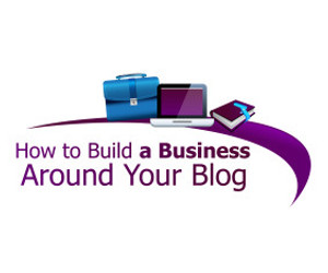 build-business-around-blog