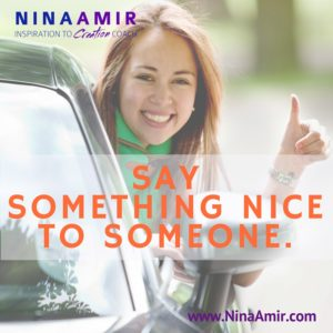 Create Inspired Results: Say Something Nice