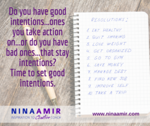 Monday Inspiration: Set Good Intentions