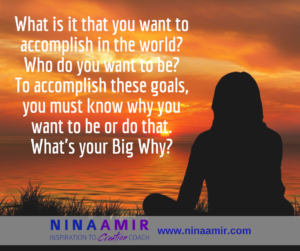 Create Inspired Results: Find Your Big Why