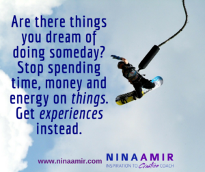 Monday Inspiration: Experiences vs. Things