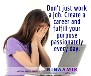 Create Inspired Results: Get a Career, Not a Job