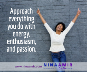 Create Inspired Results: Do It With Energy and Enthusiasm