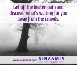 Monday Inspiration: Get Off the Beaten Path