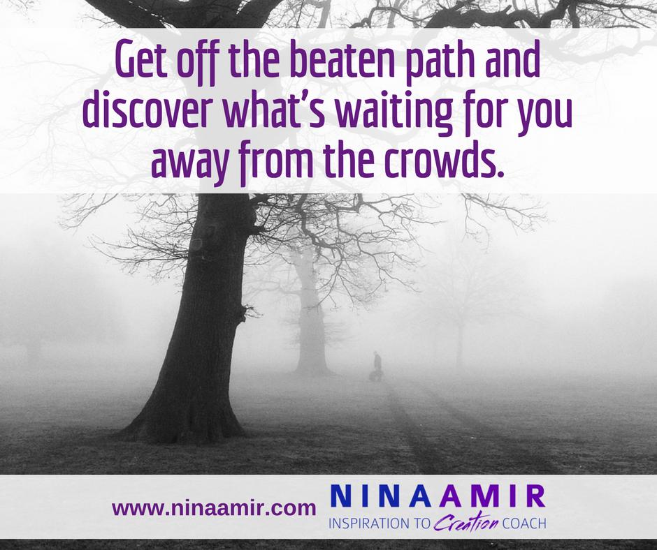 don't take the beaten path