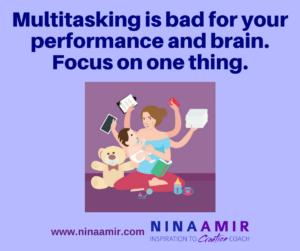 don't multitask