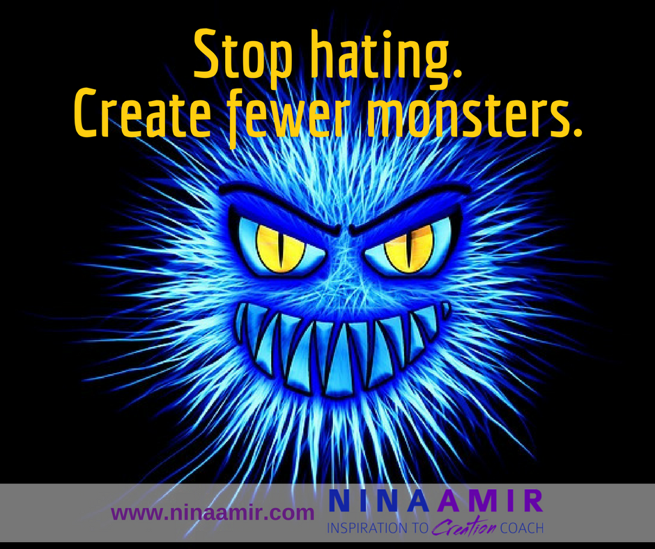 hate creates monsters