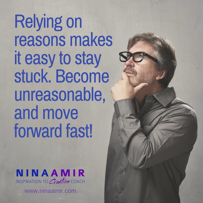 give up reasons - be unreasonable