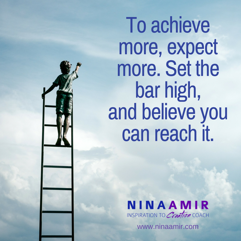 expect more and you achieve more