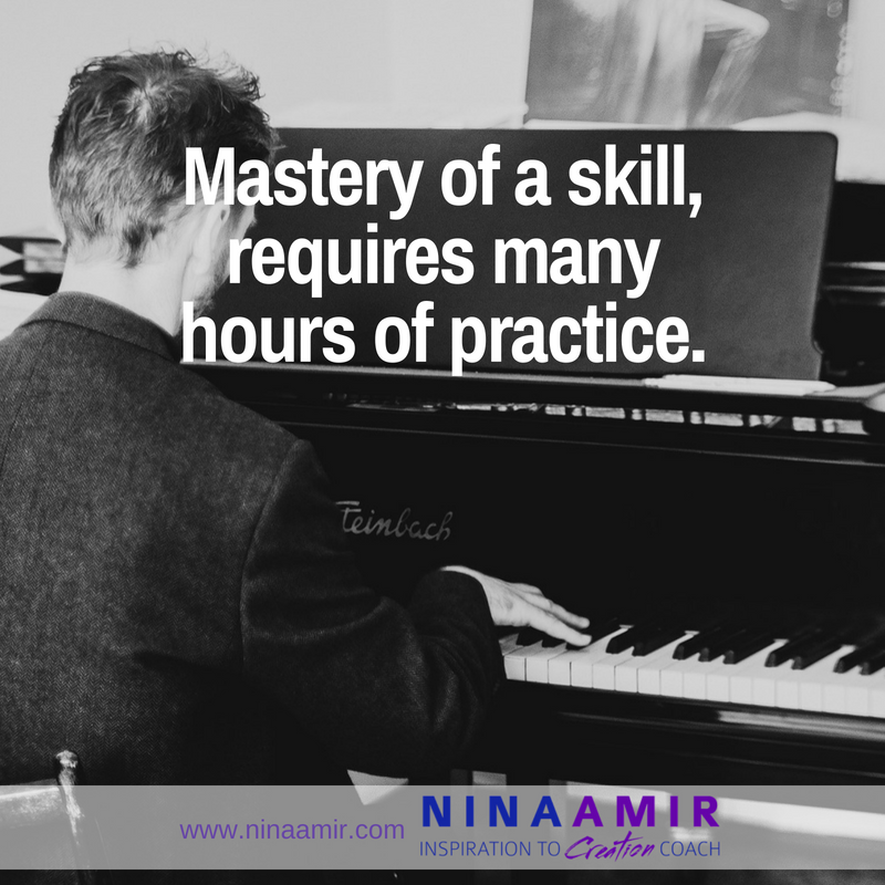 Mastery of any skill requires you to put in the hours of practice