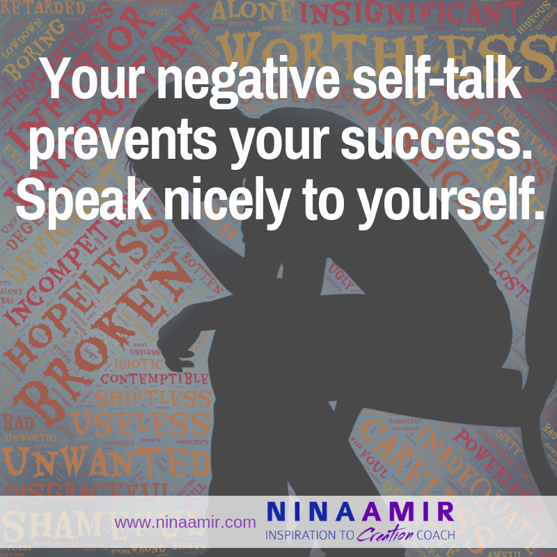 positive self-talk for success--not negative self-talk