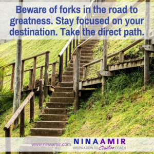 Avoid Forks and Detours on Your Way to Greatness