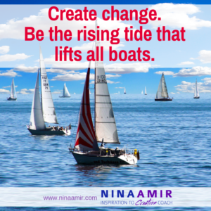 How to Lift Boats by Raising Your Tide