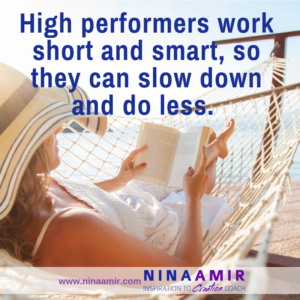Sometimes High Performers Do Less…Not More