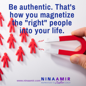 be authentic and become a magnet