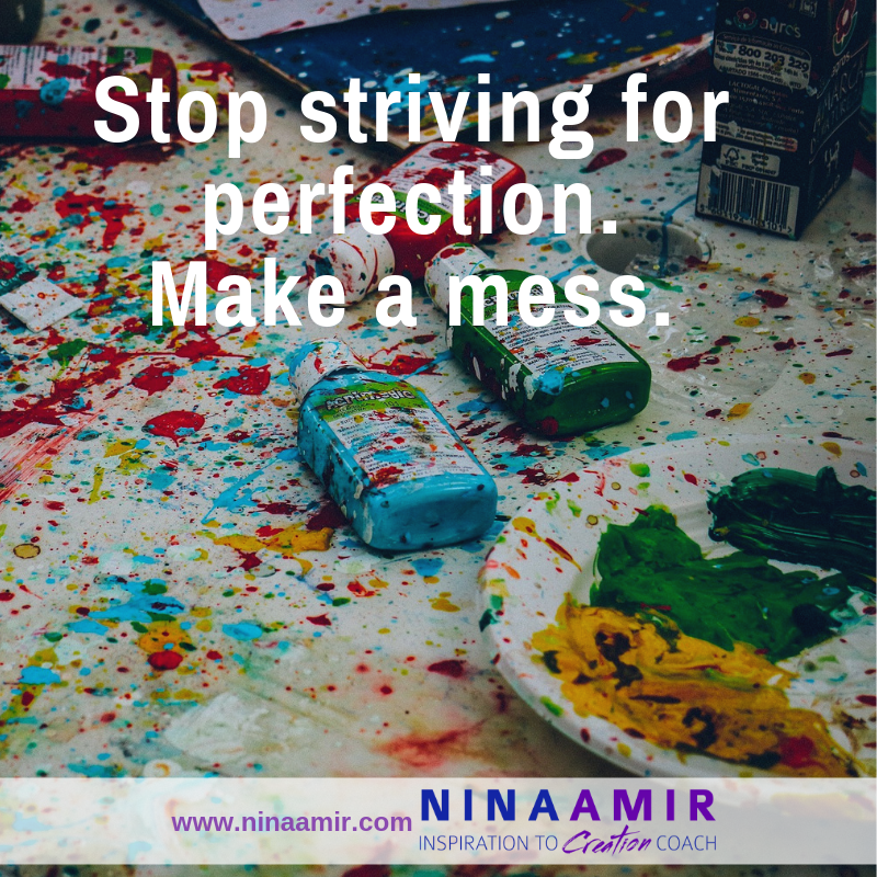Stop perfectionism by making it messy instead