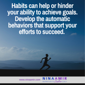 How to Develop a Lasting Habit to Support Your Goals