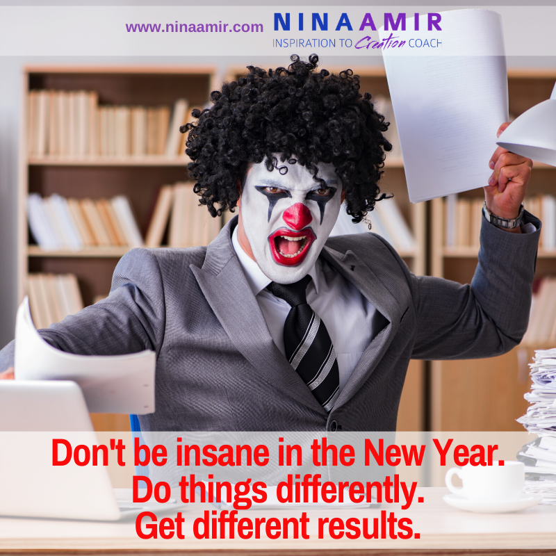 Don't be insane - Get different results in the New Year