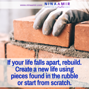 How to Rebuild After Your Life Falls Apart