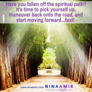 How to Maneuver Back Onto the Spiritual Path