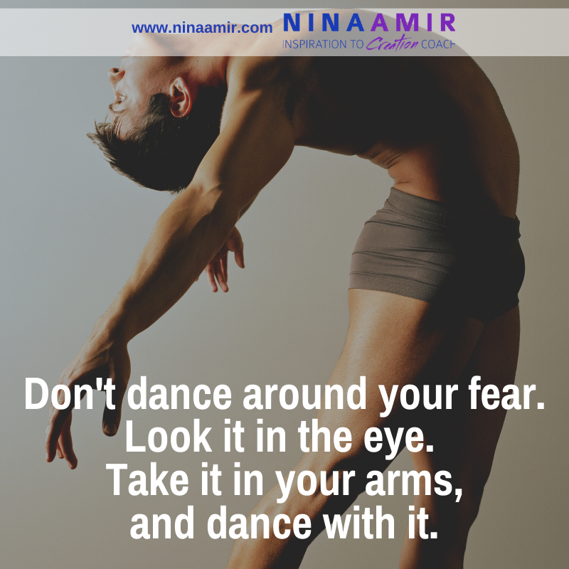 Don't dance around your fear