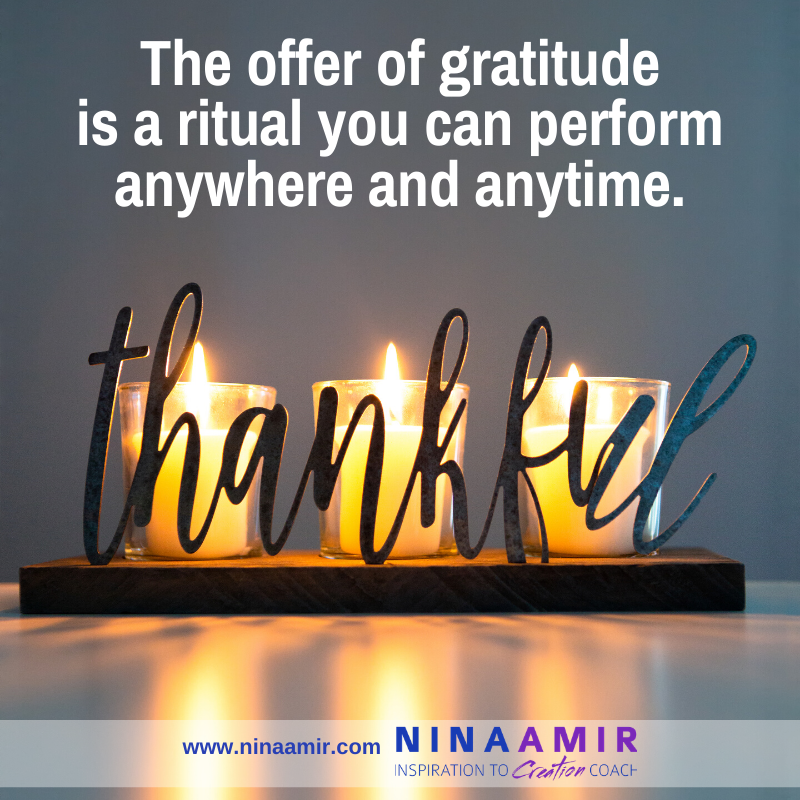 gratitude is a ritual you can performan anywhere and anytime