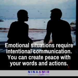 how to communicate when people or situations are emotional