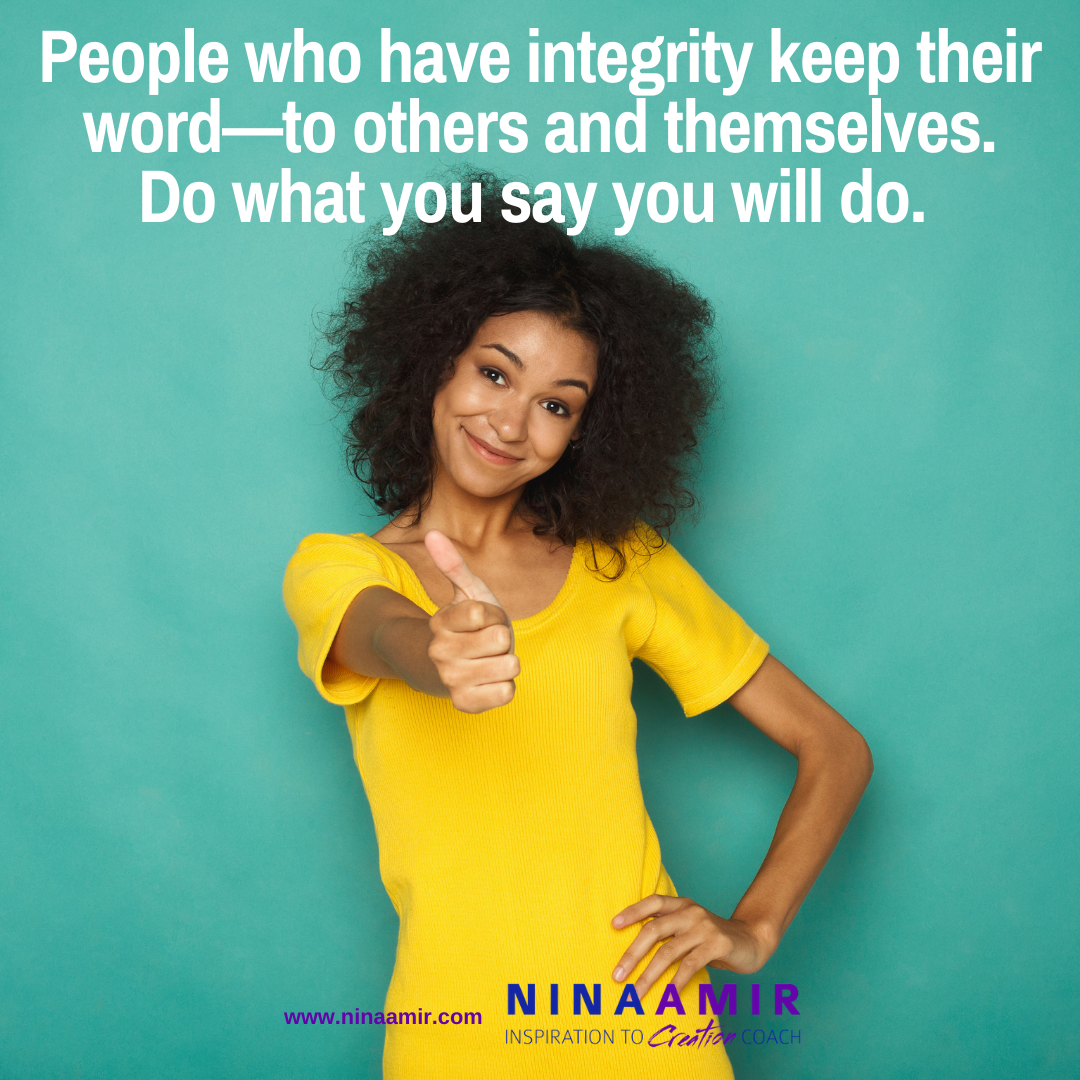 Integrity -- keep your word