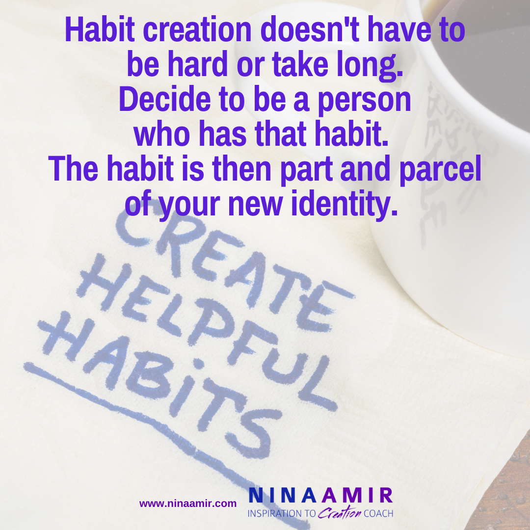 develop helpful habits